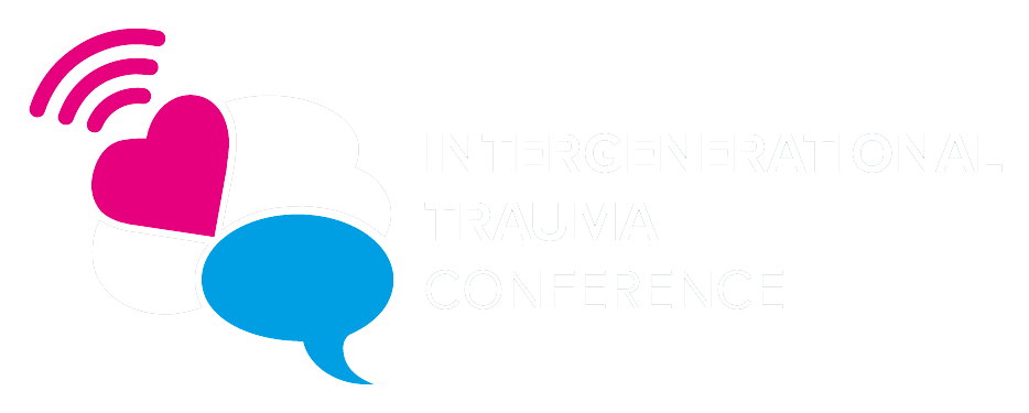 The Intergenerational Trauma Conference